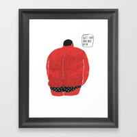 Don't turn your back on me Framed Art Print