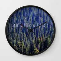 Drink the Wild Air 2 Wall Clock