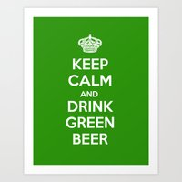 Keep Calm & Drink Green  Art Print