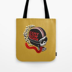 Can't Slow Down Tote Bag