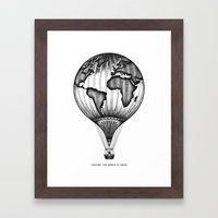 EXPLORE. THE WORLD IS YOURS. Framed Art Print