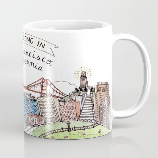 We Belong in San Francisco Mug