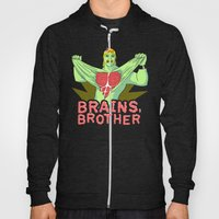 Brains, Brother Hoody