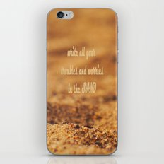 Write Your Troubles on the Sand iPhone & iPod Skin