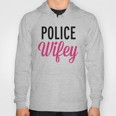 Police Wifey Quote Hoody