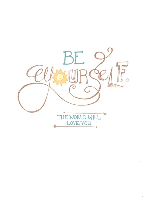 Be Yourself, Hand Lettered Print Art Print