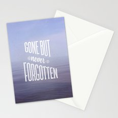 Gone But Never Forgotten Stationery Cards