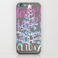 Happy Holidays  iPhone 6 Slim Case