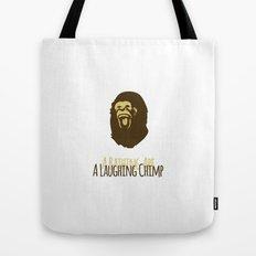 A Laughing Chimp Tote Bag