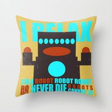 Robots Never Die Throw Pillow