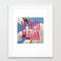 SO Fresh SO Clean Framed Art Print