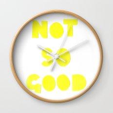 Not So Good Wall Clock