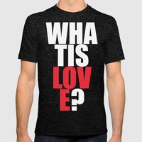 What Is Love? (white) Mens Fitted Tee Tri-Black SMALL
