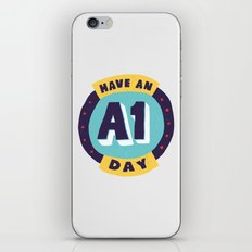 Have an A1 Day iPhone & iPod Skin