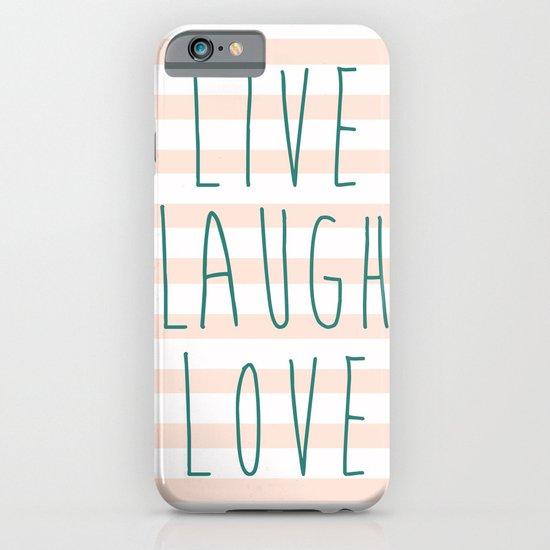LIVE LAUGH LOVE iPhone & iPod Case