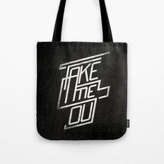 Take Me Out Tote Bag
