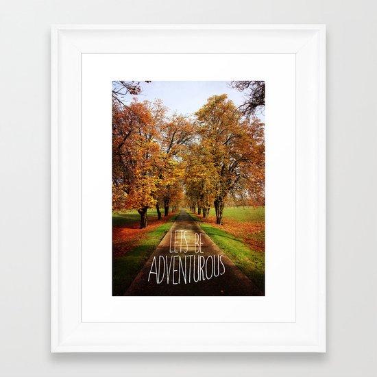 let's be adventurous Framed Art Print