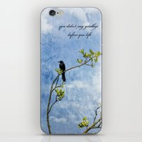 You Didn't Say Goodbye When You Left iPhone & iPod Skin