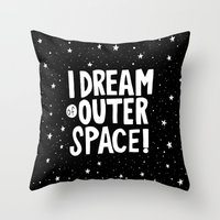 I Dream of Outer Space Throw Pillow