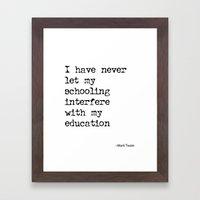 schooling Vs. Education Framed Art Print
