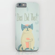 Blame the dog Slim Case iPhone 6s