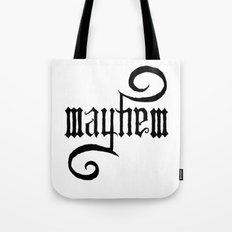 Unleash MAYHEM Tote Bag