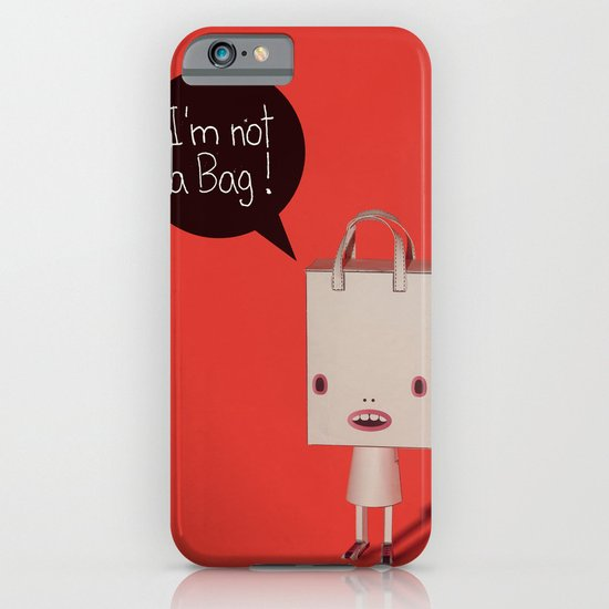 I'm not a bag! iPhone & iPod Case