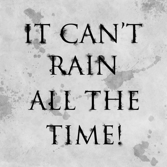 It Can't Rain All The Time. Canvas Print