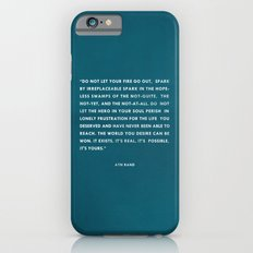 Do not let your fire go out iPhone 6 Slim Case