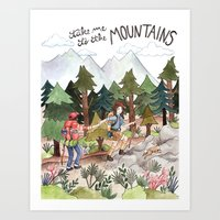 Take Me To The Mountains Art Print