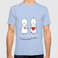 You Have Stolen My Heart Mens Fitted Tee Tri-Blue SMALL