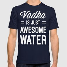 Vodka Awesome Water Funny Quote Mens Fitted Tee Navy SMALL