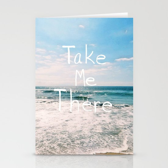 Take Me There... Stationery Card
