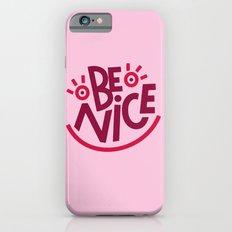 Be Nice iPhone 6s Slim Case