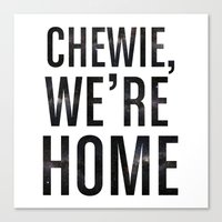 Chewie,We're Home - Gala… Canvas Print