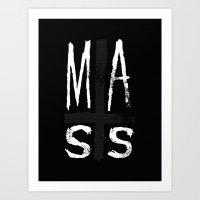 MASS Art Print