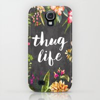 Galaxy S4 Cases featuring Thug Life by Text Guy
