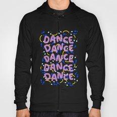 Dance Dance Dance Hoody