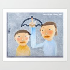 a lesson on a rainy day Art Print