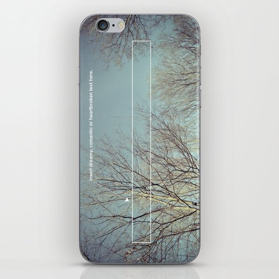 insert dreamy, romantic or heartbroken text here. iPhone & iPod Skin