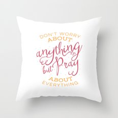 PRAYER OVER WORRY Throw Pillow