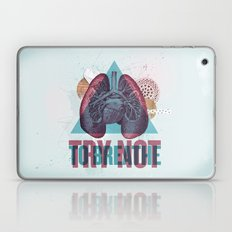 TRY NOT TO BREATHE Laptop & iPad Skin
