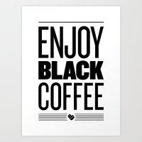 Enjoy Black Coffee – B… Art Print