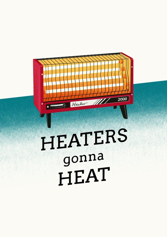 Heaters gonna heat Canvas Print