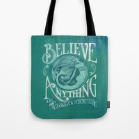 Believe Tote Bag