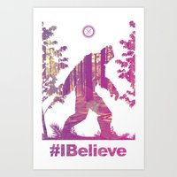 #Ibelieve Big Foot Art Print