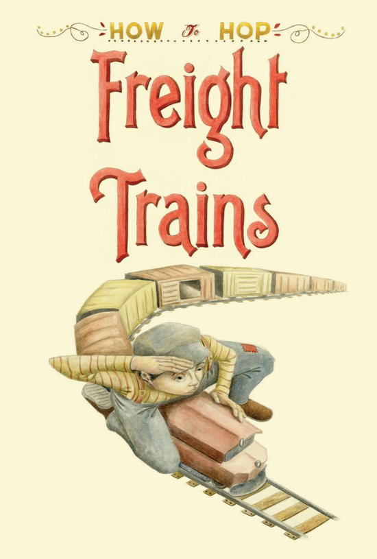 How To Hop Freight Trains Art Print
