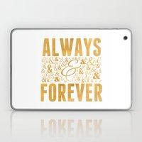 Always & Forever Laptop & iPad Skin