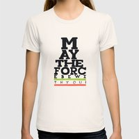 May The Force Be With Yo… Womens Fitted Tee Natural SMALL