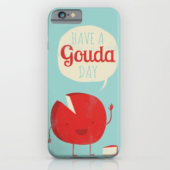 Have a Gouda Day iPhone & iPod Case